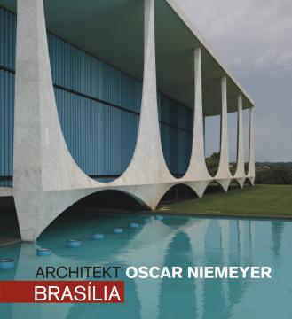 Architekt Oscar Niemeyer: Brasília