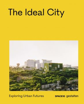 SPACE10 BOOK The Ideal City Cover 1