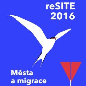 reSITE 2016: světoví experti přivezou do Prahy řešení migrace ve městech