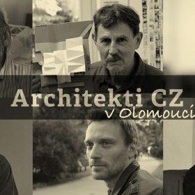 Architekti CZ – pátá panelová diskuze předních českých architektů proběhne 13. 10. 2016 v Olomouci